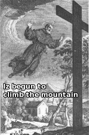 Iz begun to climb the mountain