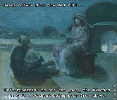 Jesus offers Nico the Red Pill
