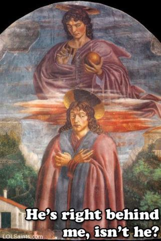He's right behind me - Saint Julian and Angel