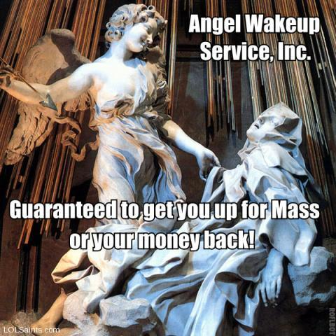 St. Teresa of Avila - A Satisfied Angel Wakeup Service Customer