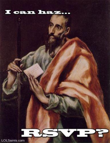 I can haz RSVP? Saint Paul by El Greco