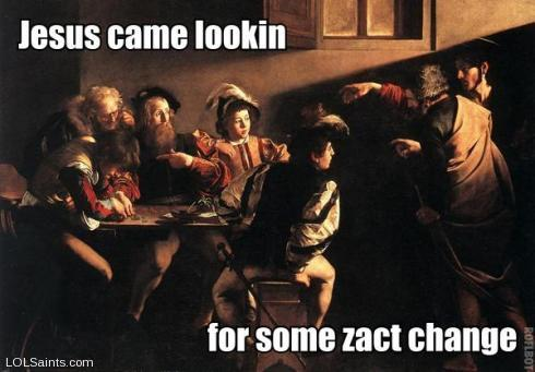 St. Matthew - Jesus came lookin for some zact change