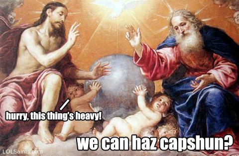 We can haz capshun? The Holy Trinity.