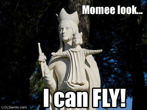 Momee look... I can FLY! Jesus and Mary