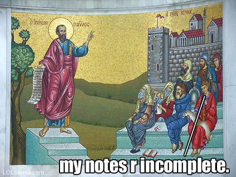 My notes are incomplete - Paul preaching.