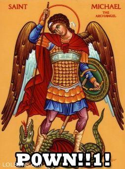 Pown! Saint Michael owns the Devil