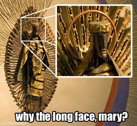Why the long face, Mary?
